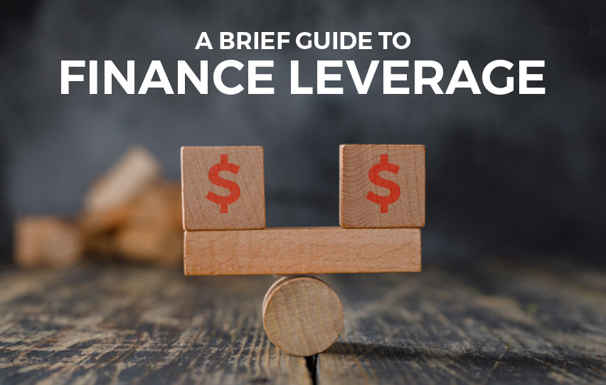 A Brief Guide to Financial Leverage