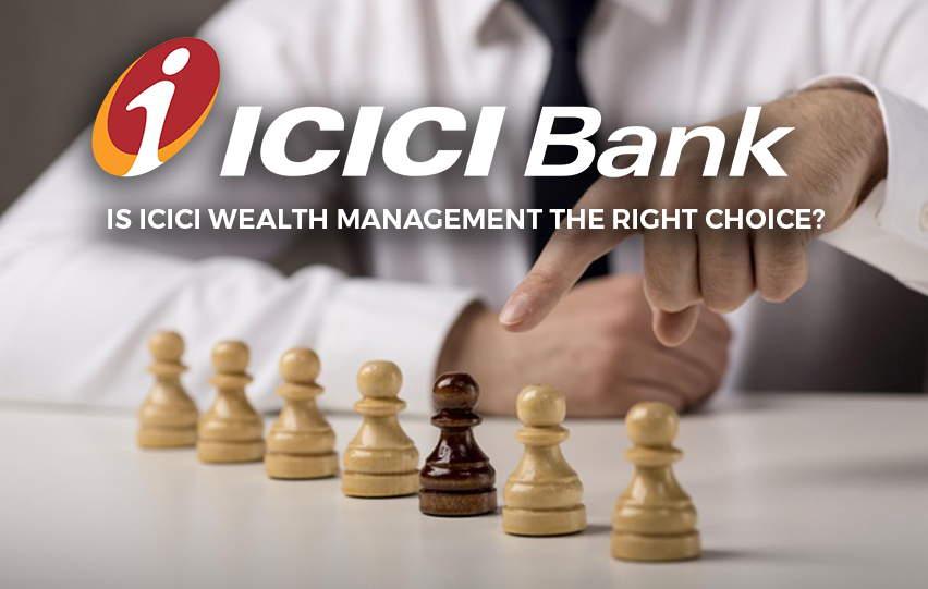 Is ICICI Wealth Management the Right Choice?
