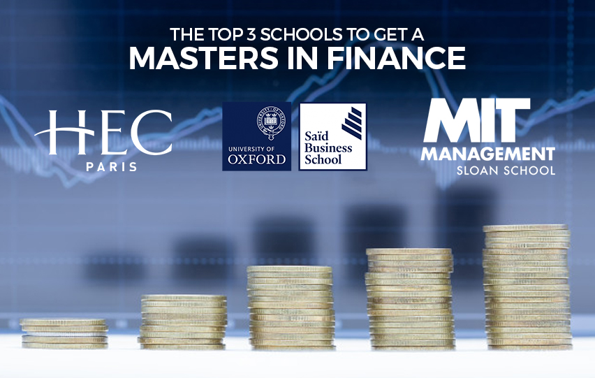 The Top 3 Schools to Get a Masters in Finance At