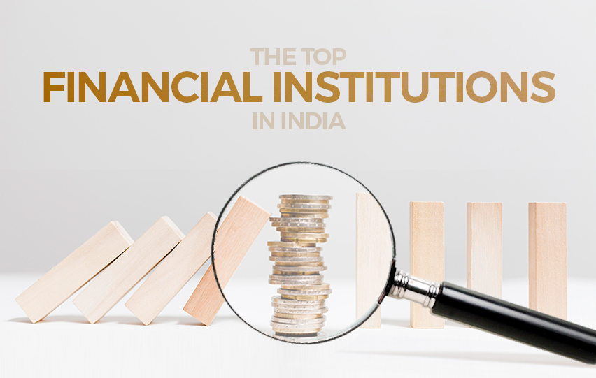 The Top Financial Institutions in India