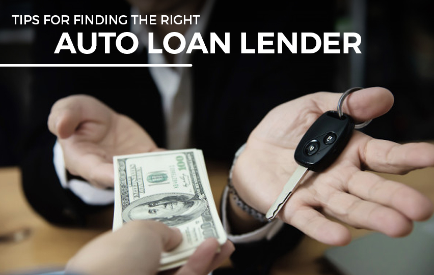 Tips for Finding the Right Auto Loan Lender
