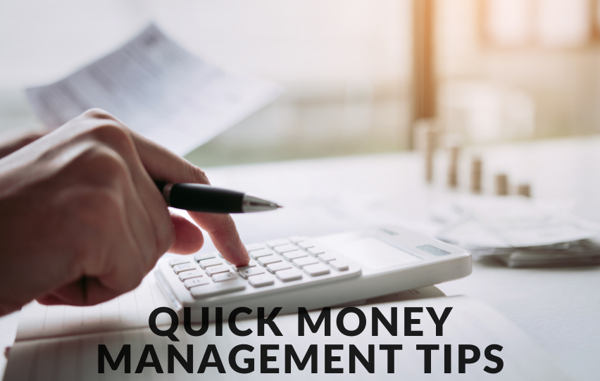 Implement These Quick Money Management Tips Today