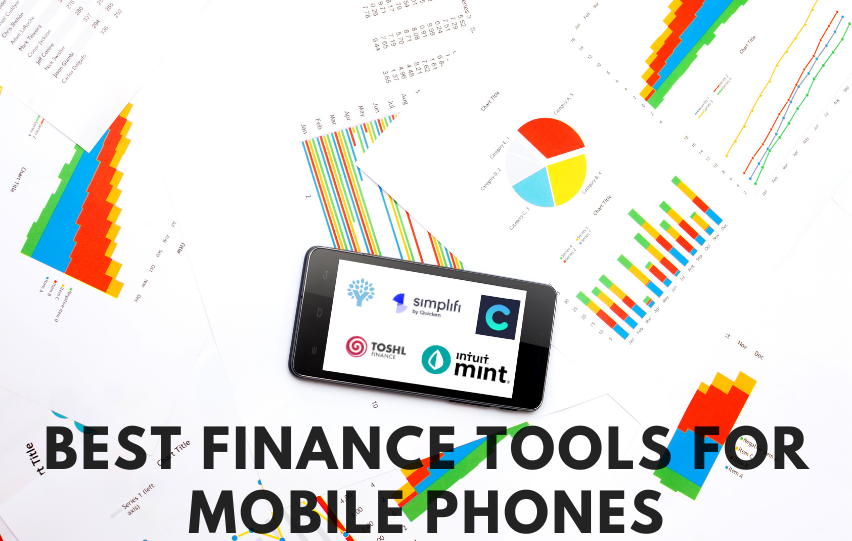 The Best Finance Tools for Mobile Phones